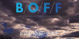 B/O/F/F: Das Bayerische Outdoor FilmFestival 2017 im März 2017 - ©B/O/F/F