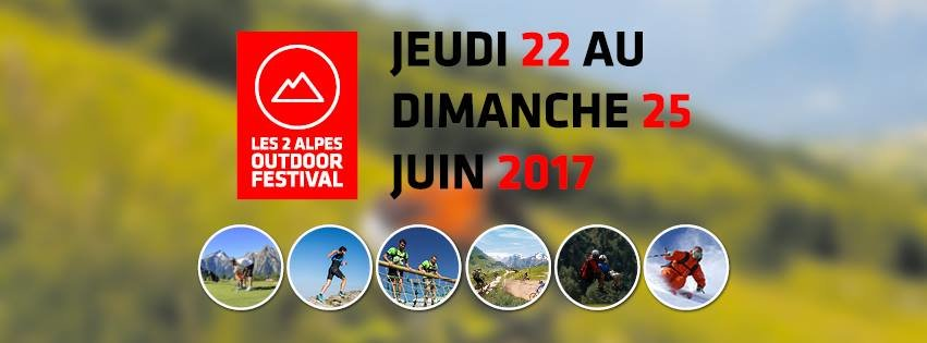 LES 2 ALPES OUTDOOR FESTIVAL est l'événement parfait pour vivre Les 2 Alpes en mode vacances à la montagne en été.