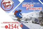 Forfait Saison SUPER PRIMEUR Vars la Fôret Blanche