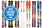 2013 OTS Editors' Choice Men's All Mountain Skis