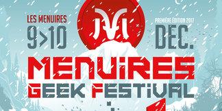 Le Menuires Geek Festival pour lancer la saison