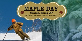 Maple Day at Gore Mountain ©Lift ticket specials, live music and more Maple Fare Fun!