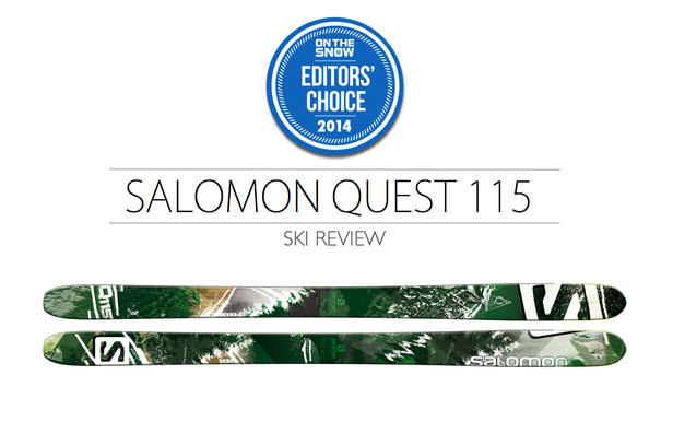 2014 Men Powder Editor Choice Ski: Salomon Quest 115