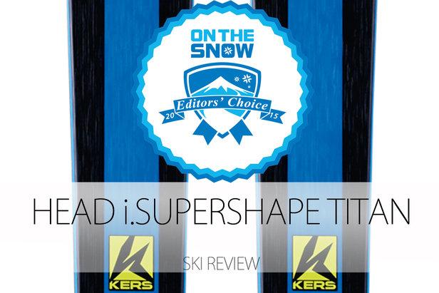 Head i.Supershape Titan, a 2015 Editors' Choice Men's Frontside Ski