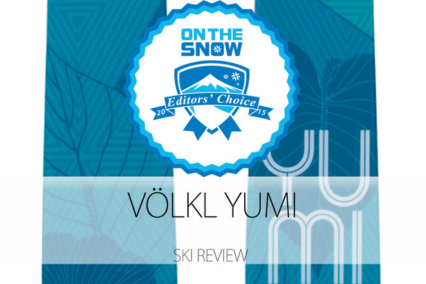 2015 Women's Frontside Editors' Choice Ski: Völkl Yumi ©Völkl