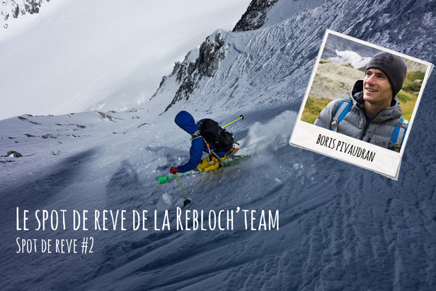 3 spots incontournables de ski de pente raide- ©Boris Pivaudran / Penteraide.com