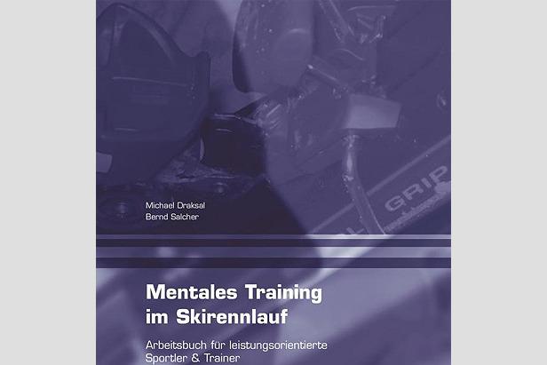 Mentales Training im Skirennlauf- ©Draksal Verlag