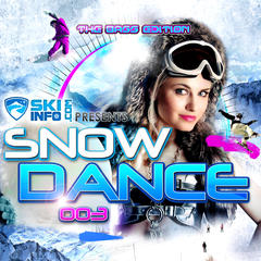 "Skiinfo predstavuje ""Snow Dance 003: Bass Edition"""